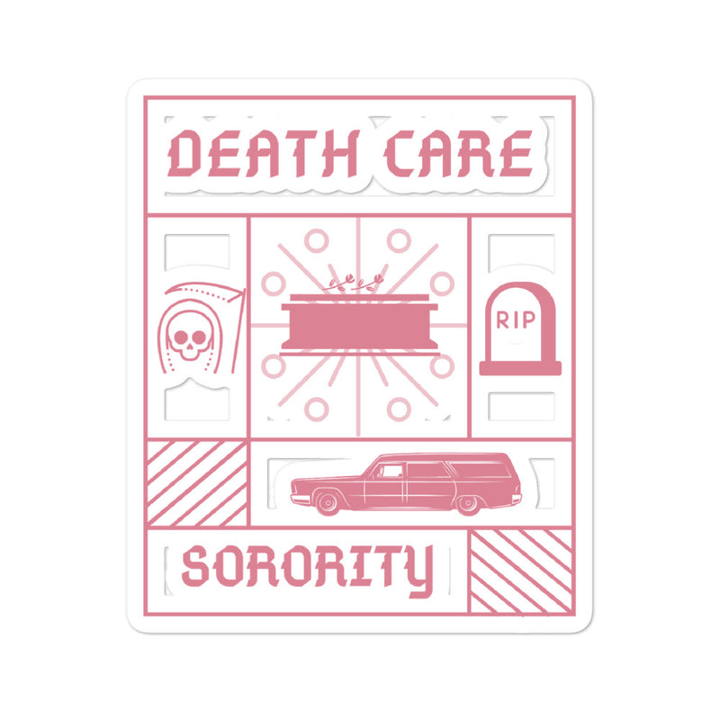 Death Care Sorority Bubble-free stickers