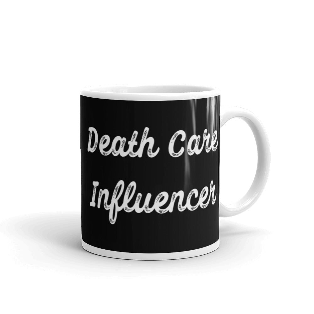 Death Care Influencer Mug