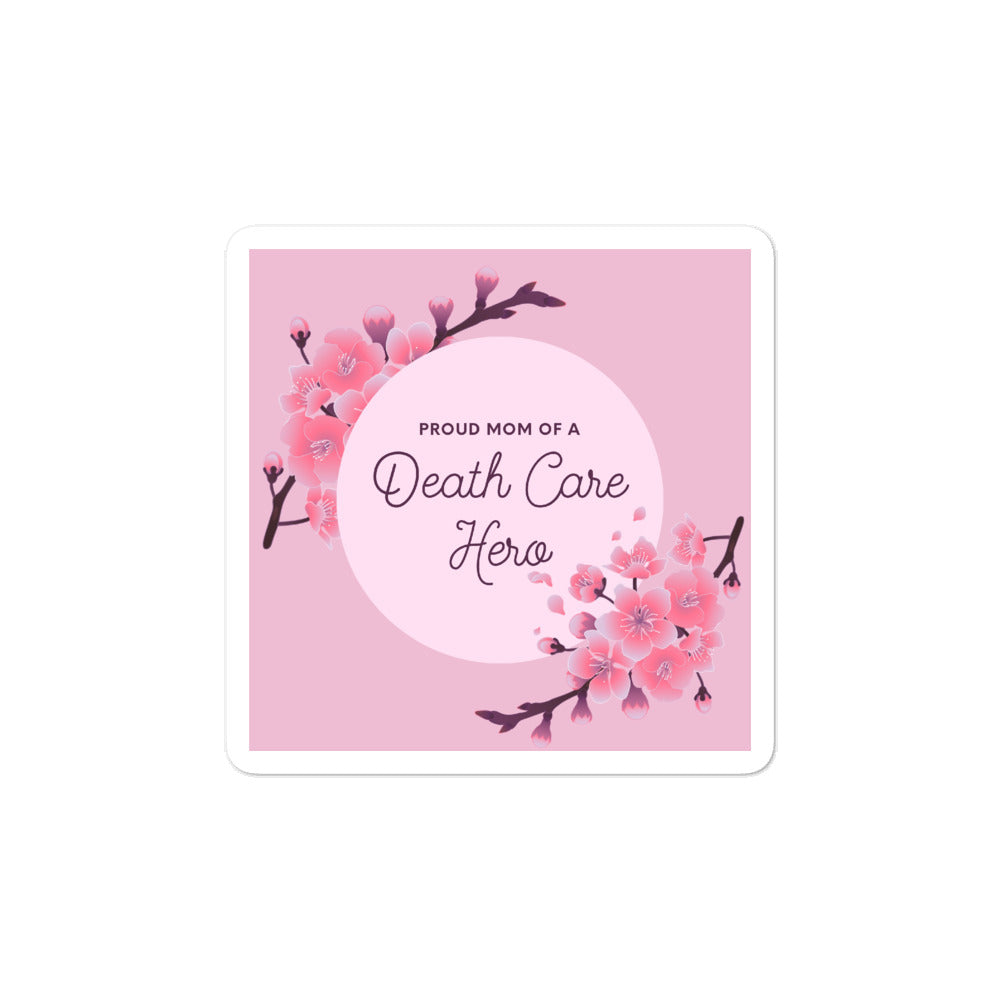 Proud Mom - Death Care Bubble-free stickers