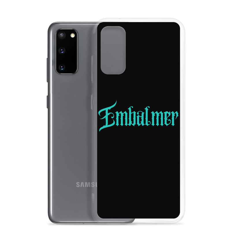Embalmer Samsung Case
