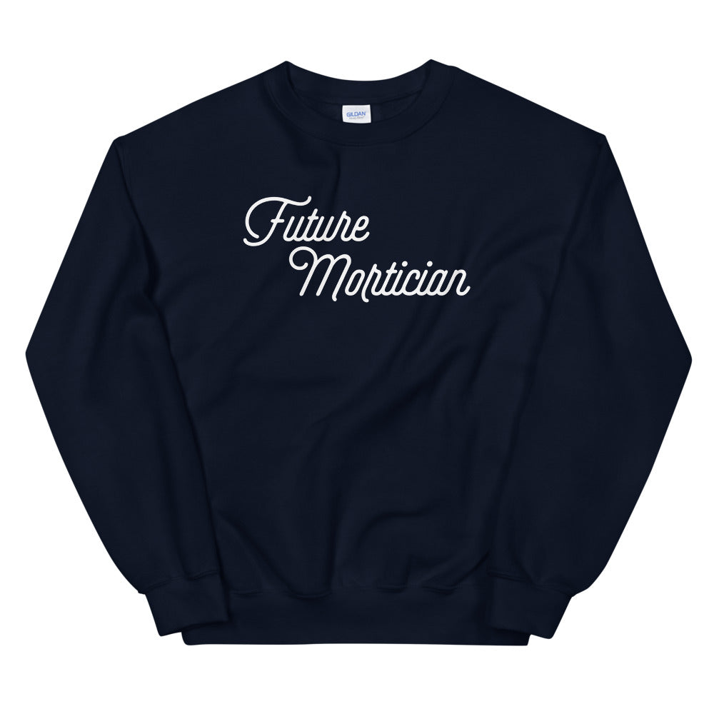 Future Mortician Unisex Sweatshirt