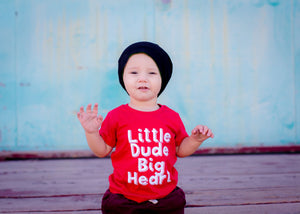 Little Dude Big Heart Tee