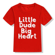 Load image into Gallery viewer, Little Dude Big Heart Tee