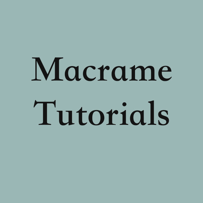 Macrame Video Tutorials