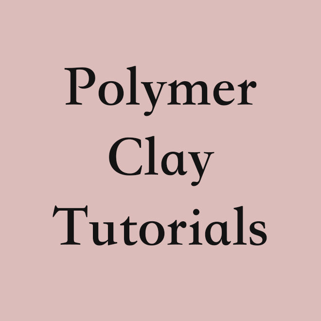 Polymer Clay Video Tutorials