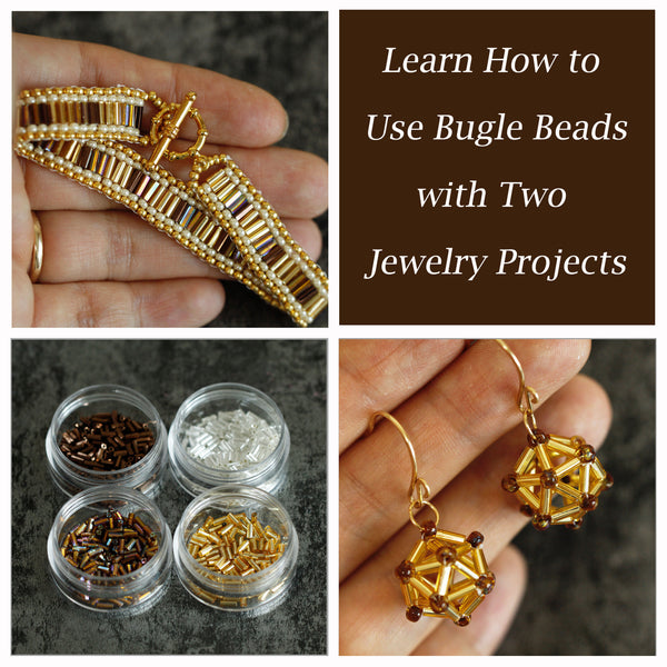 Learn How to Use Bugle Beads with Two Jewelry Projects