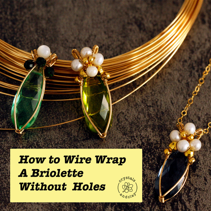Basic Wire Wrapping -- How To Wire Wrap A Gemstone Without Holes