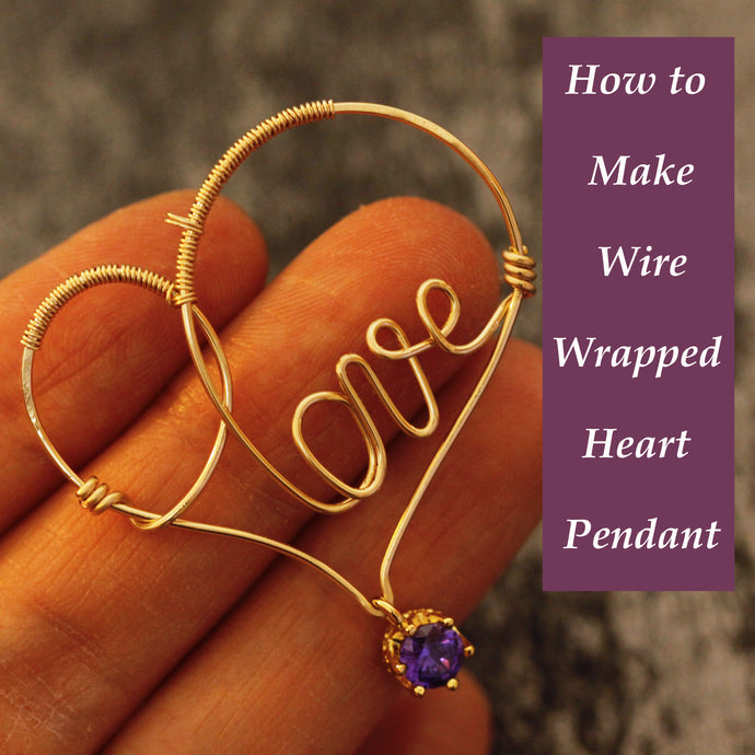 How to Make Wire Wrapped Heart Pendant