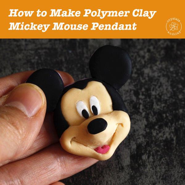 How to make a polymer clay Mickey Mouse
