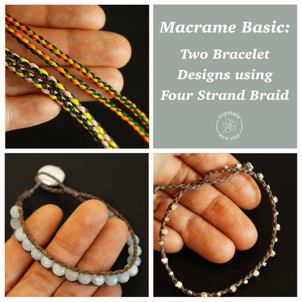 Macrame Basic: Two Bracelet Designs using Four Strand Braid