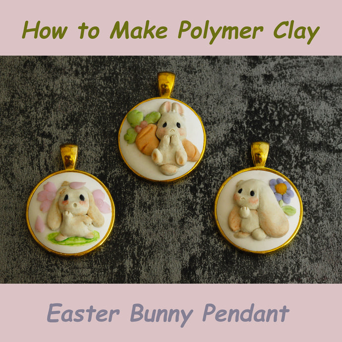 How to make polymer clay Easter bunny pendant