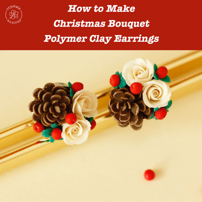 How to make Christmas bouquet polymer clay earrings