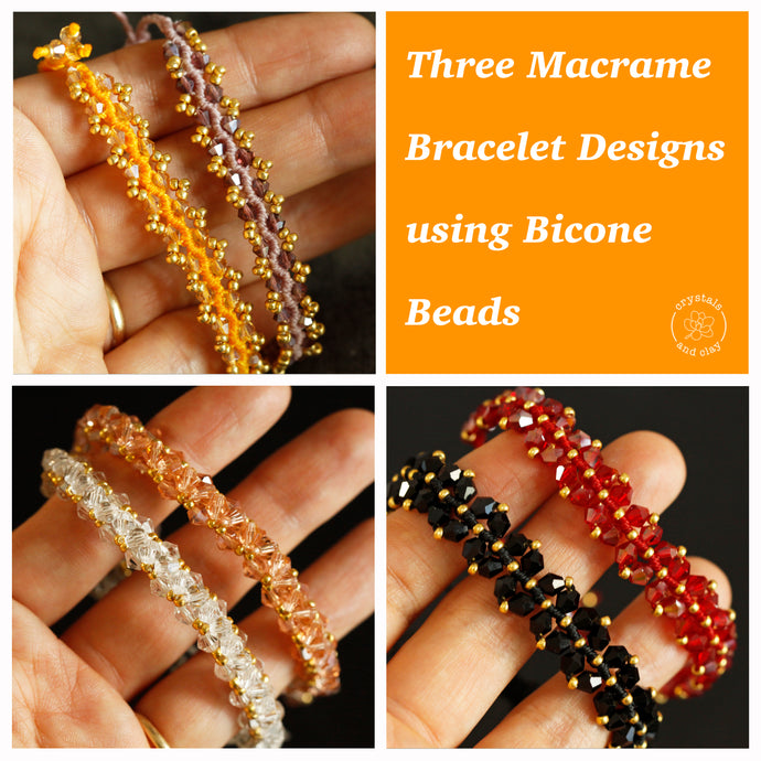 Learn Three Macrame Bracelet Designs using Bicone Beads