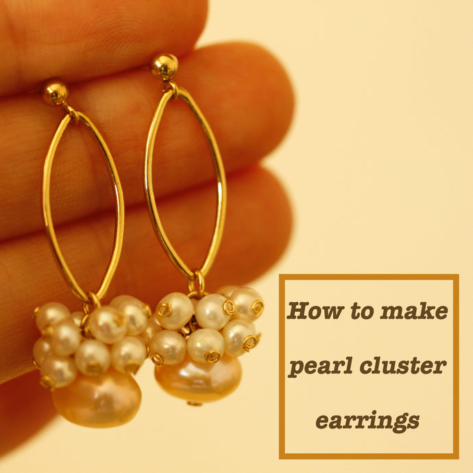 Simple jewelry DIY Project 1 - how to make pearl cluster earrings