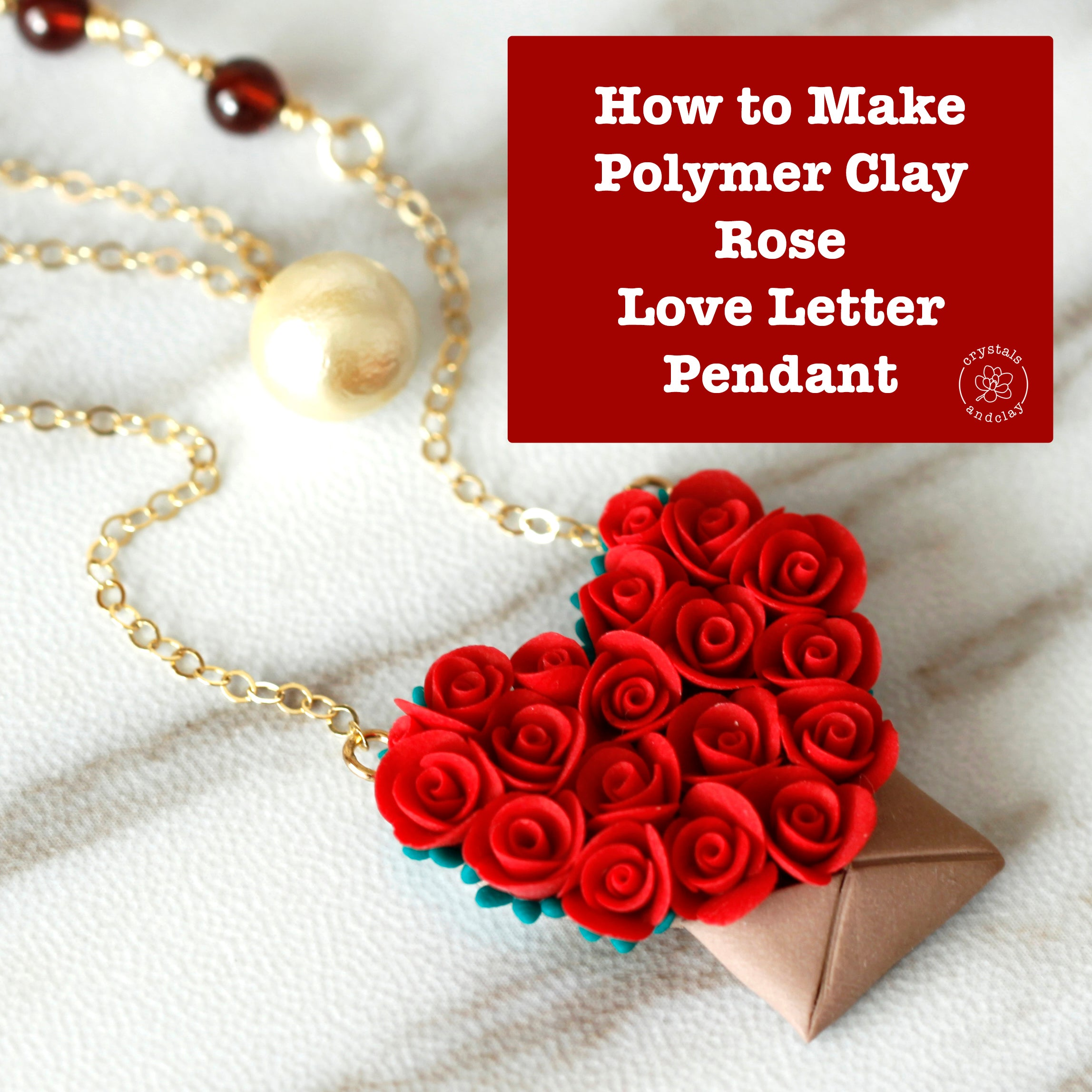 how to make polymer clay rose love letter necklace