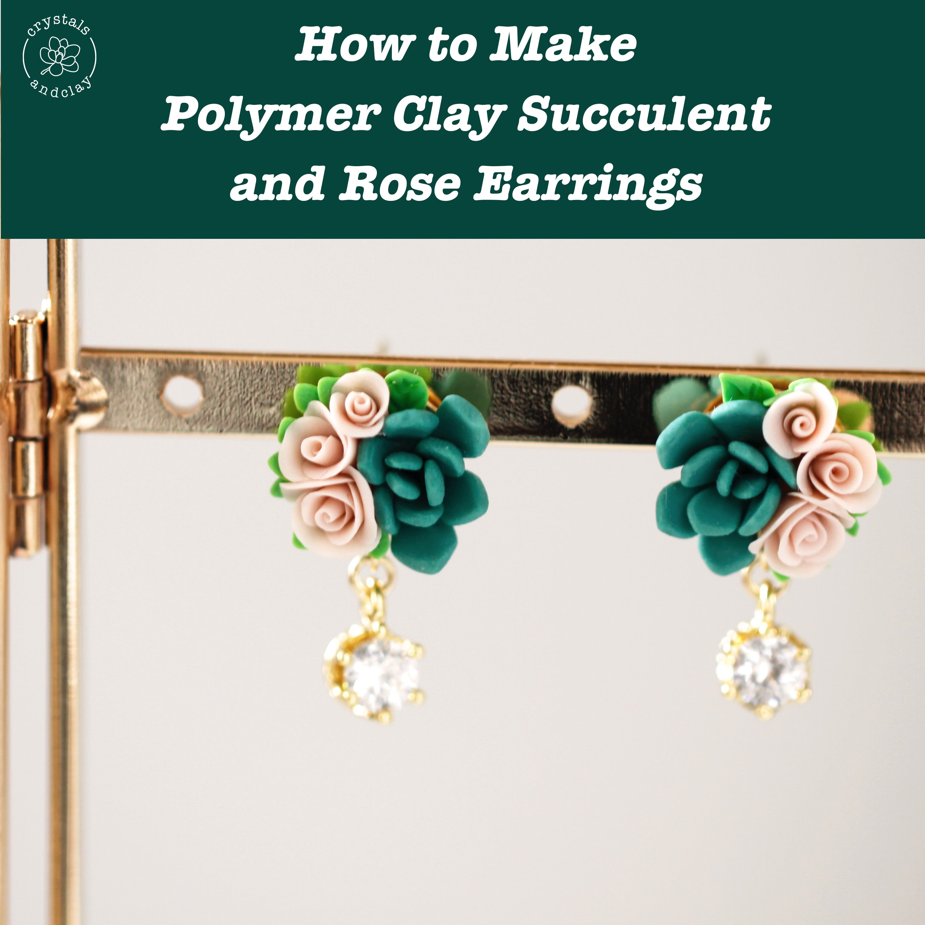 how to make polymer clay succulent and rose earrings