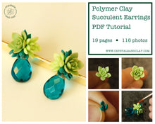 Load image into Gallery viewer, PDF tutorial how to make polymer clay succulent earrings