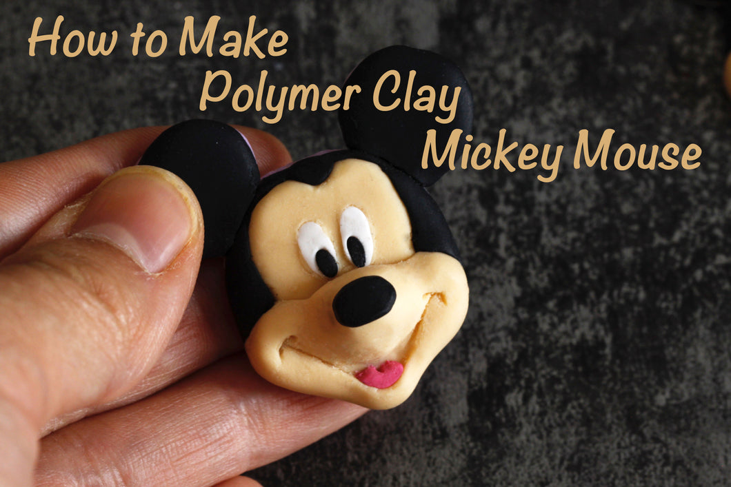 Video tutorial how to make polymer clay Mickey Mouse