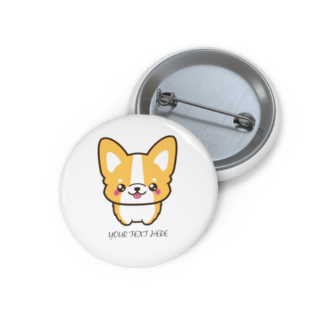 Custom pin button - Corgi | Personalized pin button