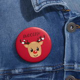 Rudolph pin button | Custom Pin | Personalized gift