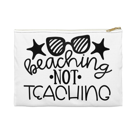 Teacher gifts - Pouch beaching not teaching  | Teacher gifts personalized | Custom teacher gift
