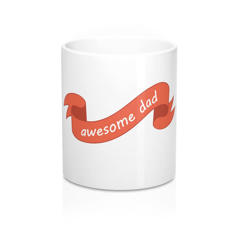 Fathers Day Gift - Personalized Coffee Mug with Awesome Dad