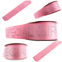 """SPECIAL GIRL"" PINK SATIN RIBBON with DIAMANTE TEXT - 40mm WIDE - 1 METER LENGTH - ThreadandTrimmings"