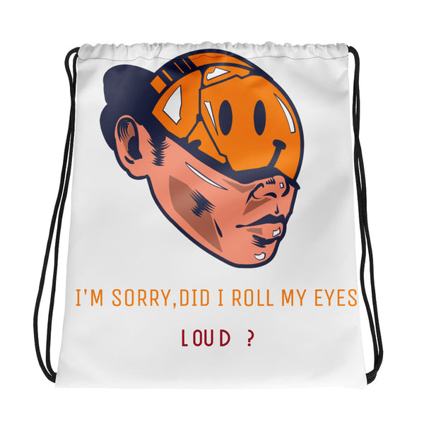 ROLL MY EYES LOUD DRAWSTRING BAG - boopdo