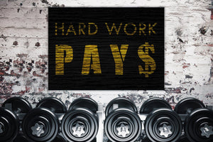 Hard Work Pays - Framed Canvas Painting Wall Art Office Decor, large modern pop artwork for home or office, Entrepreneur Inspirational and motivational Quotes on Canvas great for man cave or home. Perfect for Artwork Addicts. Made in USA, FREE Shipping.
