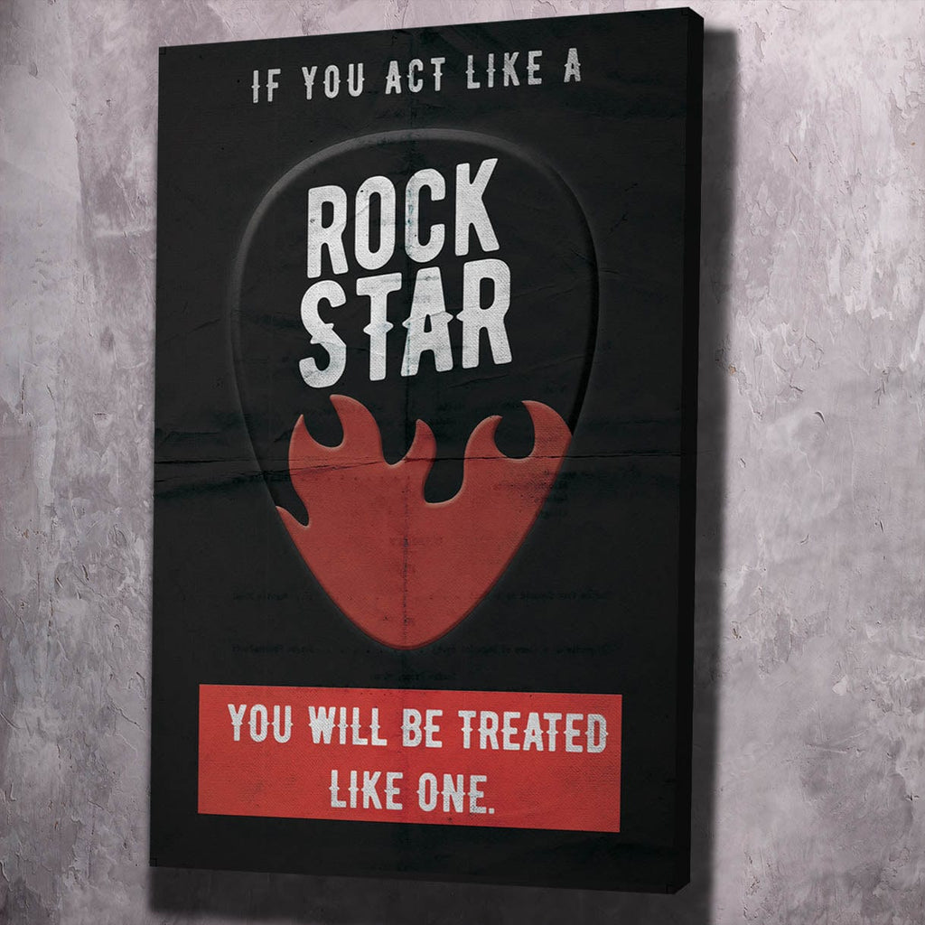 If You Act Like A Rock Star Quote - Framed Canvas Painting Wall Art Office Decor, large modern pop artwork for home or office, Entrepreneur Inspirational and motivational Quotes on Canvas great for man cave or home. Perfect for Artwork Addicts. Made in USA, FREE Shipping.