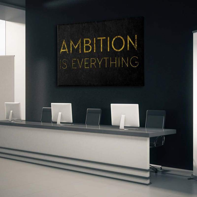 Ambition Is Everything - Framed Canvas Painting Wall Art Office Decor, large modern pop artwork for home or office, Entrepreneur Inspirational and motivational Quotes on Canvas great for man cave or home. Perfect for Artwork Addicts. Made in USA, FREE Shipping.
