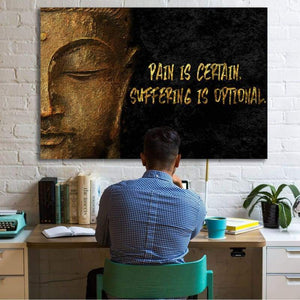 Buddha Pain Is Certain - Framed Canvas Painting Wall Art Office Decor, large modern pop artwork for home or office, Entrepreneur Inspirational and motivational Quotes on Canvas great for man cave or home. Perfect for Artwork Addicts. Made in USA, FREE Shipping.