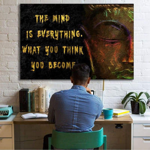 Buddha The Mind Is Everything - Framed Canvas Painting Wall Art Office Decor, large modern pop artwork for home or office, Entrepreneur Inspirational and motivational Quotes on Canvas great for man cave or home. Perfect for Artwork Addicts. Made in USA, FREE Shipping.