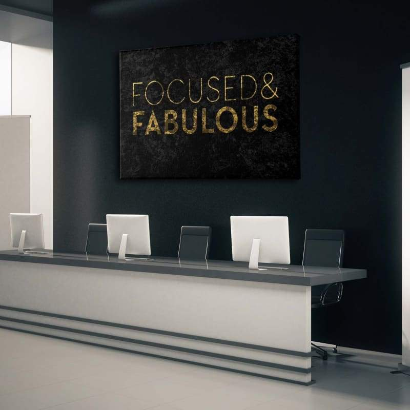 Focused And Fabulous - Framed Canvas Painting Wall Art Office Decor, large modern pop artwork for home or office, Entrepreneur Inspirational and motivational Quotes on Canvas great for man cave or home. Perfect for Artwork Addicts. Made in USA, FREE Shipping.