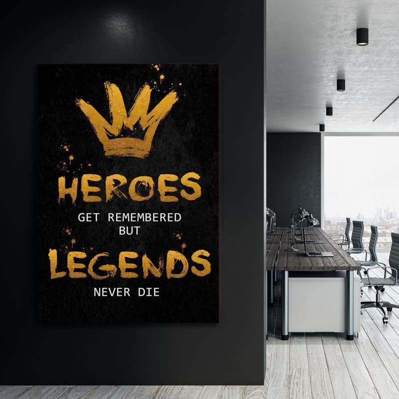 Heroes Get Remembered - Framed Canvas Painting Wall Art Office Decor, large modern pop artwork for home or office, Entrepreneur Inspirational and motivational Quotes on Canvas great for man cave or home. Perfect for Artwork Addicts. Made in USA, FREE Shipping.