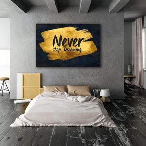 Never Stop Dreaming - Framed Canvas Painting Wall Art Office Decor, large modern pop artwork for home or office, Entrepreneur Inspirational and motivational Quotes on Canvas great for man cave or home. Perfect for Artwork Addicts. Made in USA, FREE Shipping.
