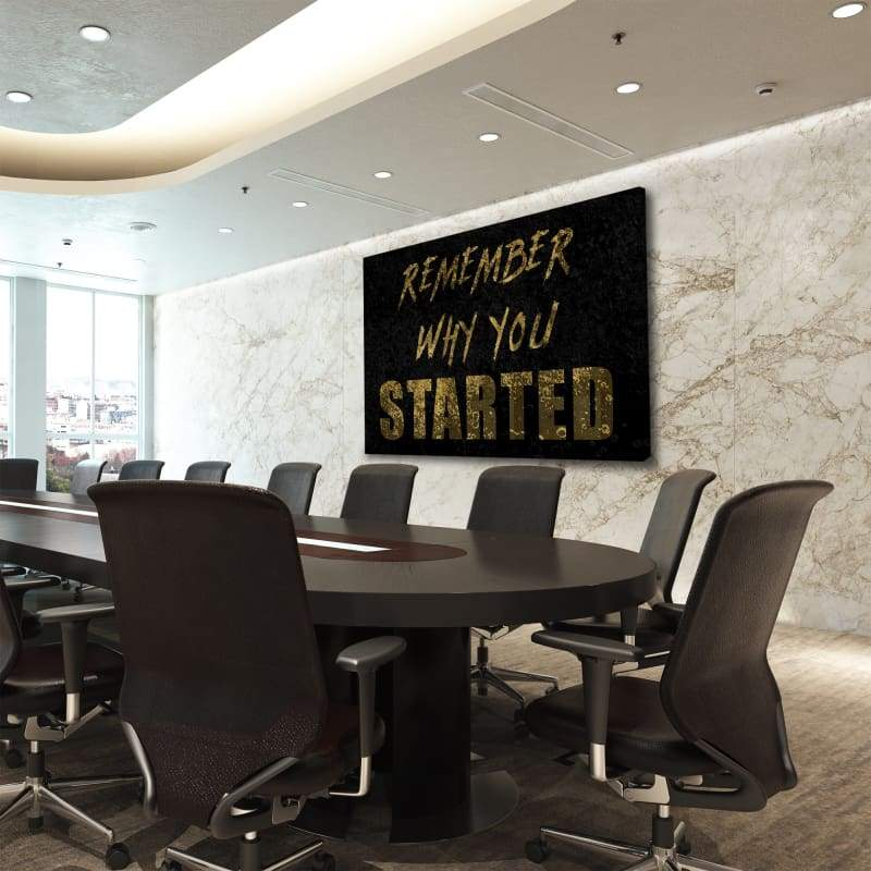 Remember Why You Started - Framed Canvas Painting Wall Art Office Decor, large modern pop artwork for home or office, Entrepreneur Inspirational and motivational Quotes on Canvas great for man cave or home. Perfect for Artwork Addicts. Made in USA, FREE Shipping.