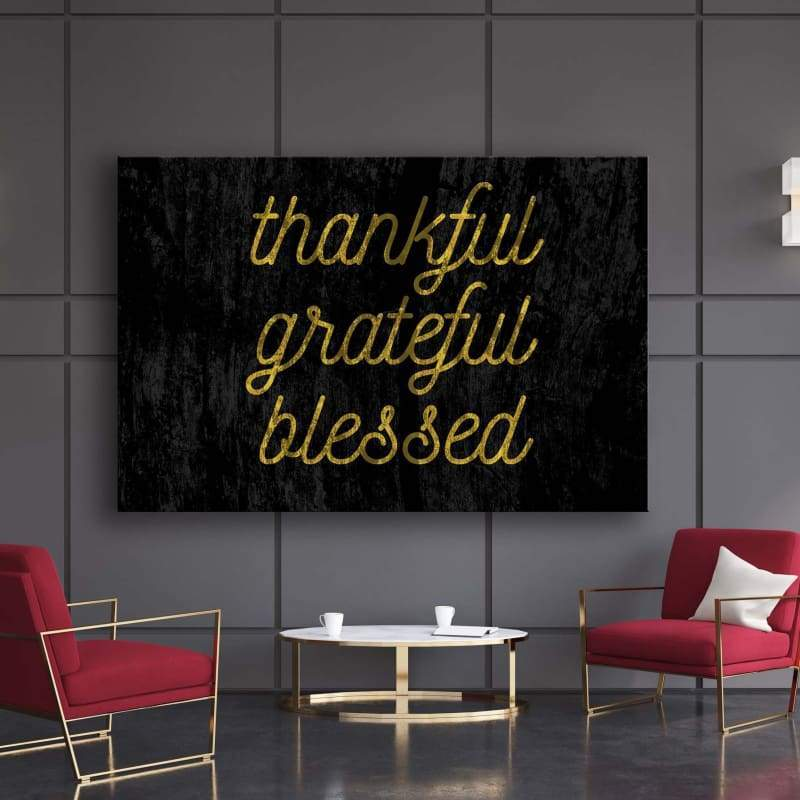 Thankful Grateful Blesses - Framed Canvas Painting Wall Art Office Decor, large modern pop artwork for home or office, Entrepreneur Inspirational and motivational Quotes on Canvas great for man cave or home. Perfect for Artwork Addicts. Made in USA, FREE Shipping.