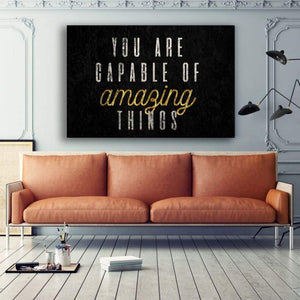 You Are Capable - Framed Canvas Painting Wall Art Office Decor, large modern pop artwork for home or office, Entrepreneur Inspirational and motivational Quotes on Canvas great for man cave or home. Perfect for Artwork Addicts. Made in USA, FREE Shipping.