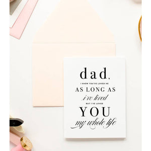 Loved you My Whole Life, Father's Day Card - Holiday Hostess