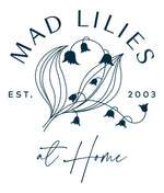 Mad Lilies at Home