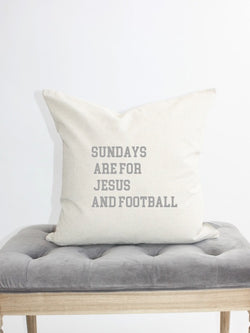 Sundays are for Jesus and Football pillow cover