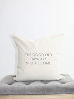 the good old days pillow cover