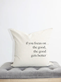focus on the good pillow cover