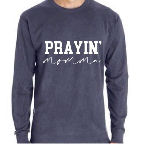 PRAYIN' MOMMA slate blue long sleeve
