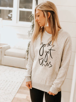 God's Got This oatmeal sweatshirt