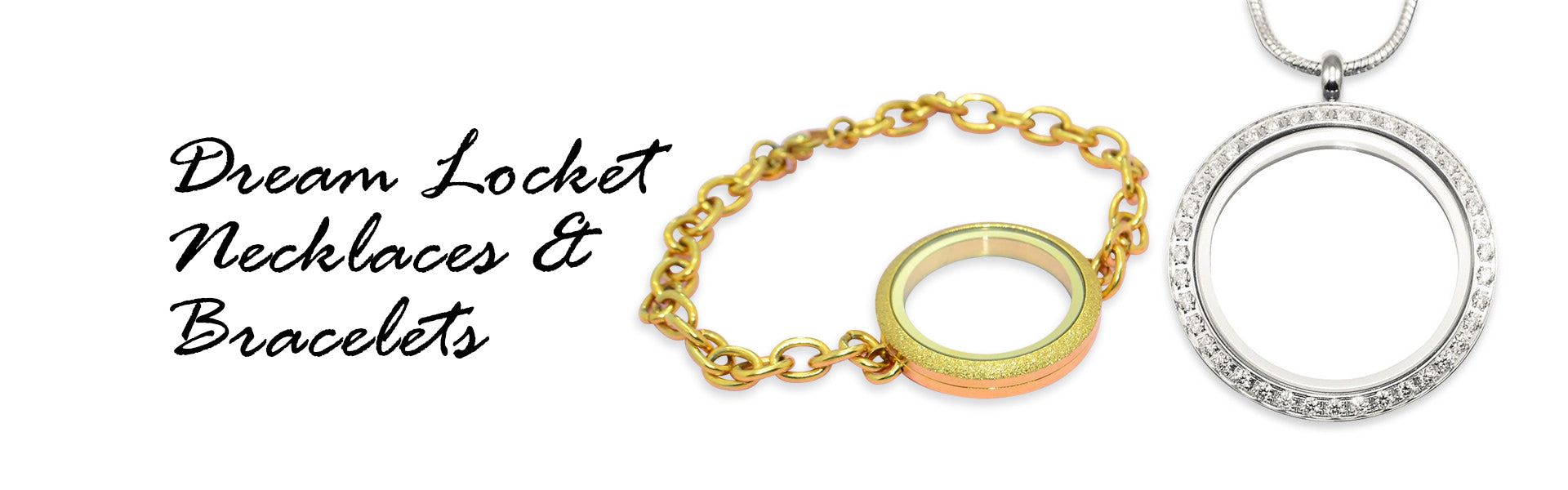 Dream Locket Necklaces & Bracelets