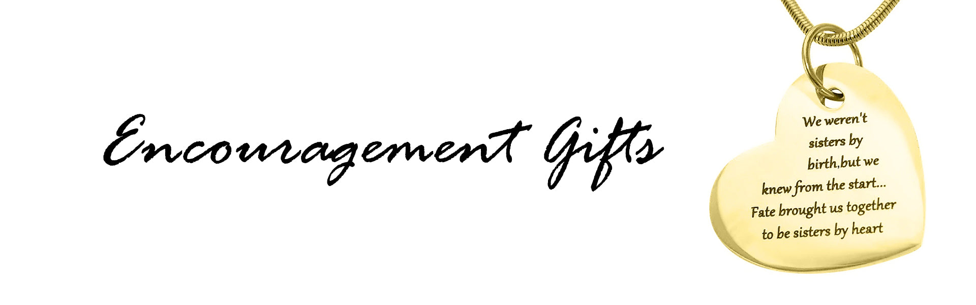 Encouragement Gifts