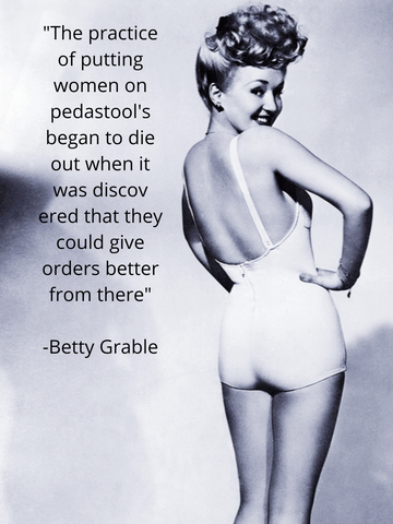 Betty Grable famous pin up pose with quote.
