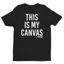 Load image into Gallery viewer, This Is My Canvas T-shirt